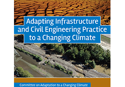 Committee on Adaptation to a Changing Climate; edited by J. Rolf Olsen, Ph.D.